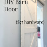 DIY Barn Doors with Budget Friendly Hardware
