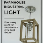 DIY Farmhouse Industrial Light