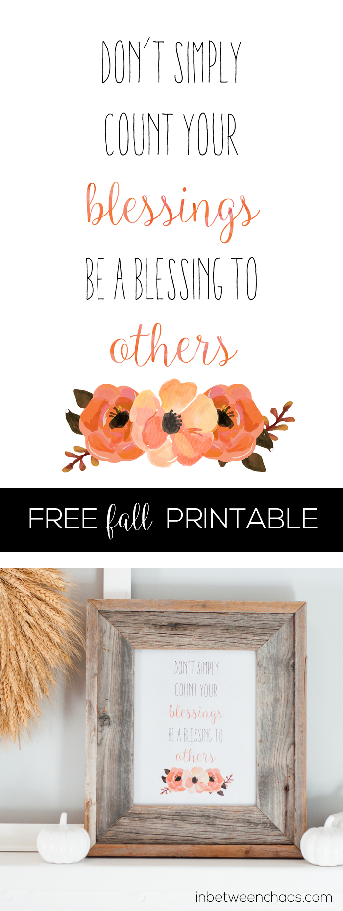 Be a Blessing to Others Free Thankgiving + Fall Printable | inbetweenchaos.com