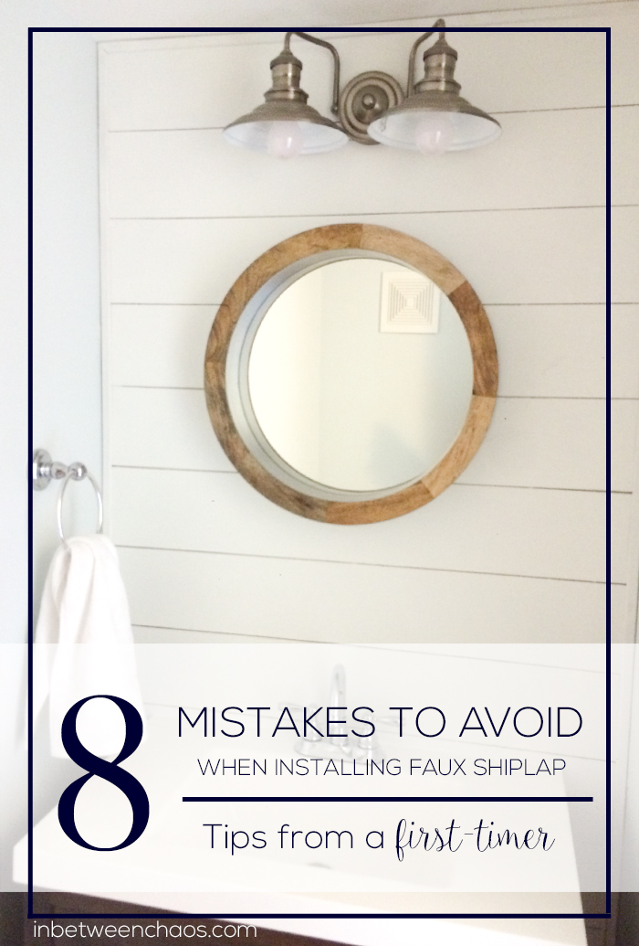 Read this before installing Faux Shiplap | inbetweenchaos.com