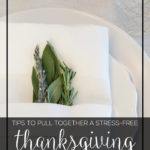 Thanksgiving Series Part 4: Prepping the Meal