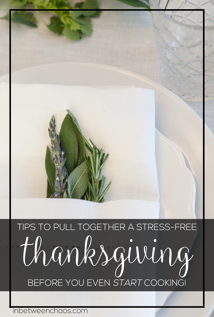Thanksgiving meal prep tips before you start cooking | inbetweenchaos.com