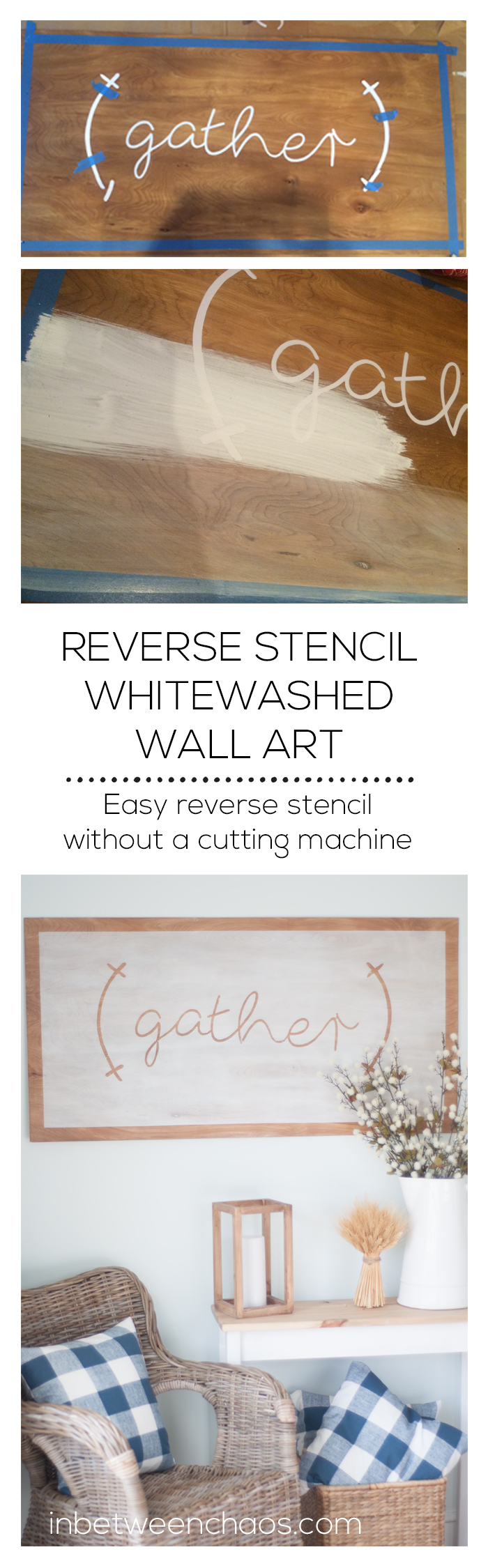 Create a whitewashed reverse stencil sign without a cutting machine | inbetweenchaos.com