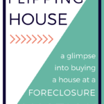The Anatomy of Purchasing a Foreclosure at Auction