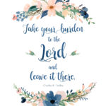 Take Your Burden to the Lord: Free Printable