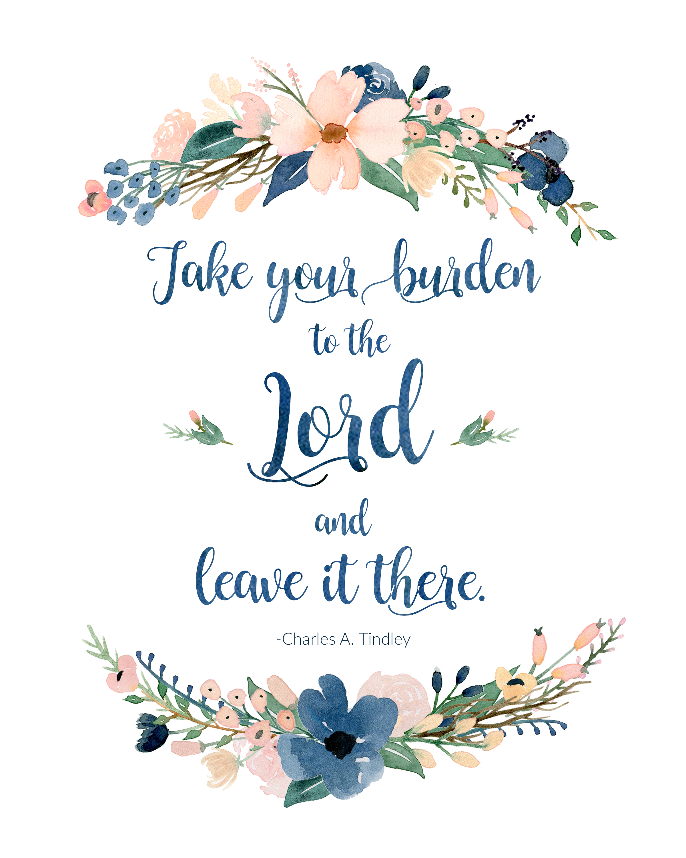 Take Your Burden to the Lord Free Printable | inbetweenchaos.com
