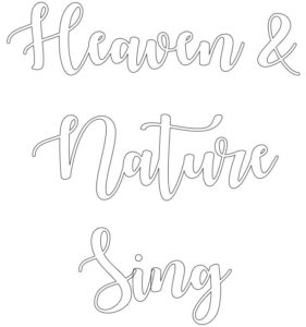 Heaven and Nature Sing Template | inbetweenchaos.com