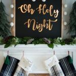 Ten Days of Christmas Inspiration Blogger Series: Day 2 – Lighted Oh Holy Night Sign